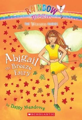 Abigail the Breeze Fairy By Meadows, Daisy/ Ripper, Georgie (ILT)